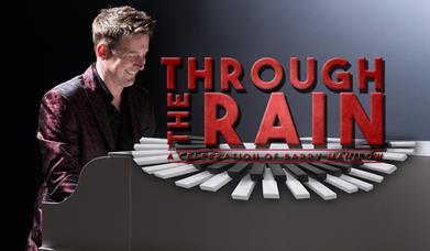 Through The Rain - A Celebration of Barry Manilow