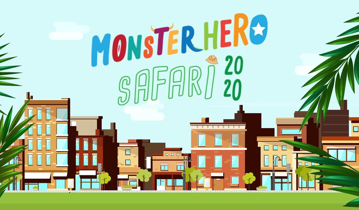 MonsterHero Safari THE NHS