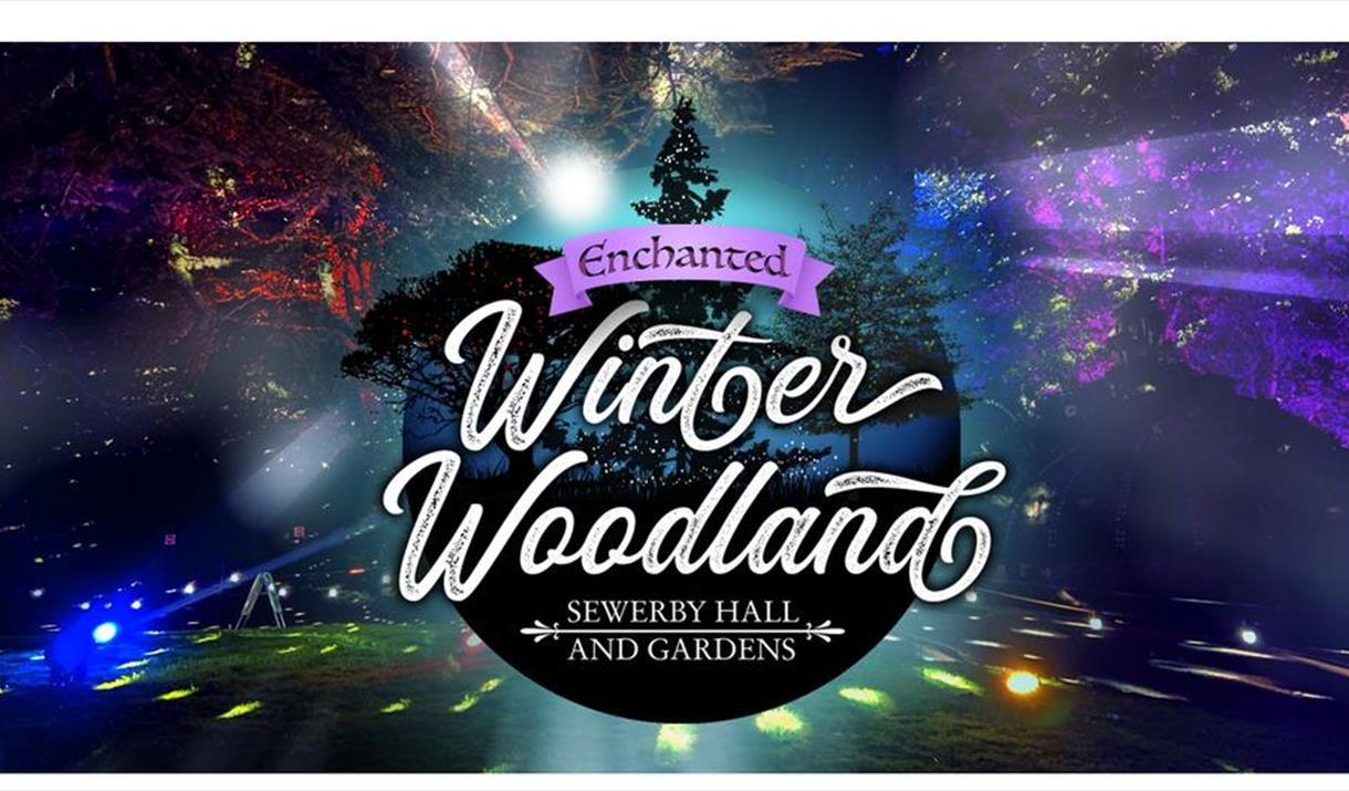A poster for the Enchanted Winter Woodland event at Sewerby Hall, Bridlington in East Yorkshire.