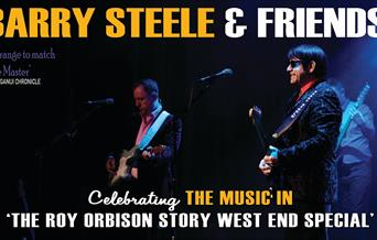 Barry Steele & Friends: The Roy Orbison Story, Princess Theatre, Torquay, Devon