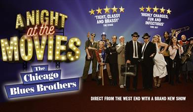 The Chicago Blues Brothers: A Night at the Movies, Princess Theatre, Torquay, Devon