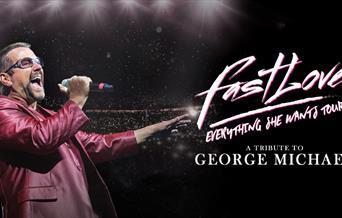 Fastlove - A Tribute to George Michael, Princess Theatre, Torquay, Devon