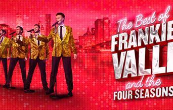 The Best Of Frankie Valli & The Four Seasons, Princess Theatre, Torquay, Devon
