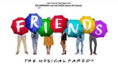 Friends the Musical Parody, Prrincess Theatre, Torquay, Devon
