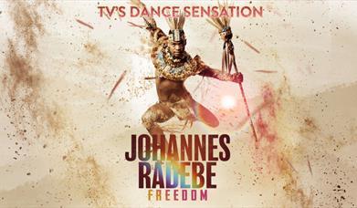 Johannes Radebe - Freedom, Princess Theatre, Torquay, Devon