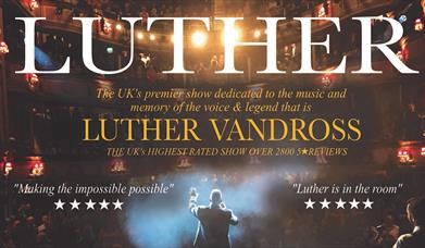 Luther - Luther Vandross Celebration, Princess Theatre, Torquay, Devon
