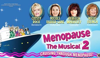 Menopause The Musical 2, Princess Theatre, Torquay, Devon