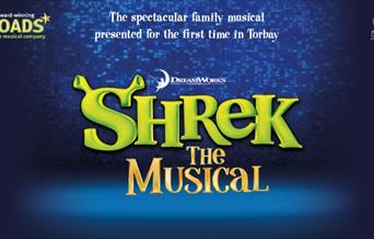 Shrek the Musical, Princess Theatre, Torquay, Devon