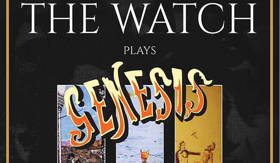 The Watch - early Genesis at its best!, Brixham Theatre, Devon