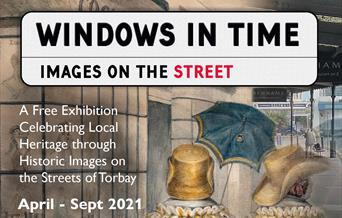 Windows in Time: Images on the Street Exhibition, Torquay Museum, Torquay, Devon