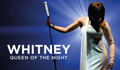 Whitney - Queen of the Night, Princess Theatre, Torquay, Devon