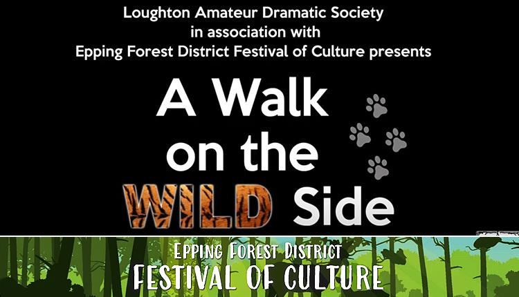 Loughton Amateur Dramatic Society present A Walk on the Wild Side radio plays.