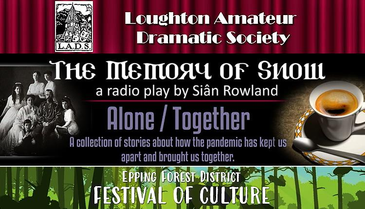 """Loughton Amateur Dramatic Society Recordings - """"The Memory of Snow"""" & """"Alone/Together"""""""