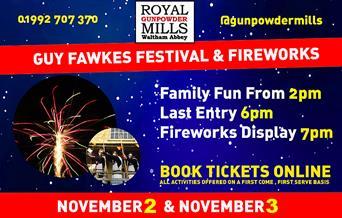 Guy Fawkes Festival and fireworks display at the Royal Gunpowder Mills, 2nd and 3rd November.