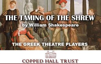 The Greek Theatre Players - The Taming of the Shrew by William Shakespeare