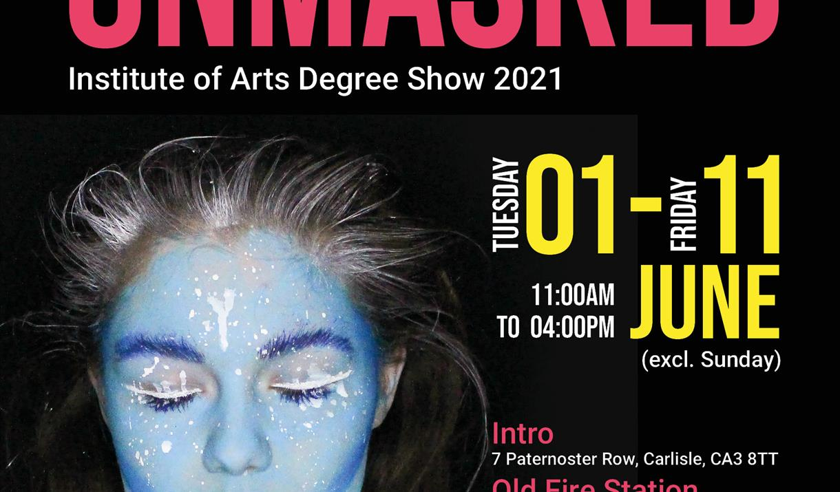 Unmasked: Institute of the Arts Degree Show 2021