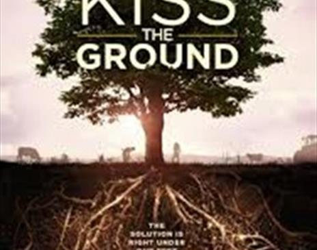 Kiss the Ground (Sustainable Keswick Green Get Together)