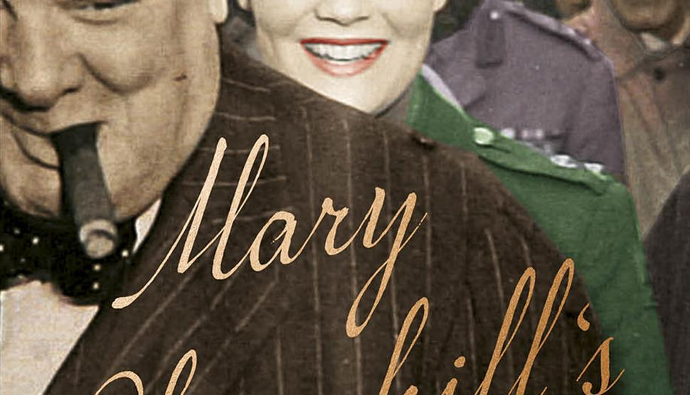Emma Soames on Mary Churchill's Wartime Diaries