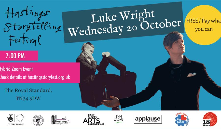 A blue poster for Hastings Storytelling Festival with cur out of white man in black jacket. Text says Luke Wright.