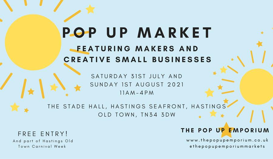 a poster with text only and yellow sunshines, advertising the Pop Up Market, featuring makers and creative small businesses, Stade Hall, Hastings.