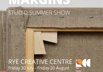 A poster for Margins, the summer show at Rye Creative Centre, Rother, East Sussex. Image shows a close up of a corner of the reverse of a canvas for p