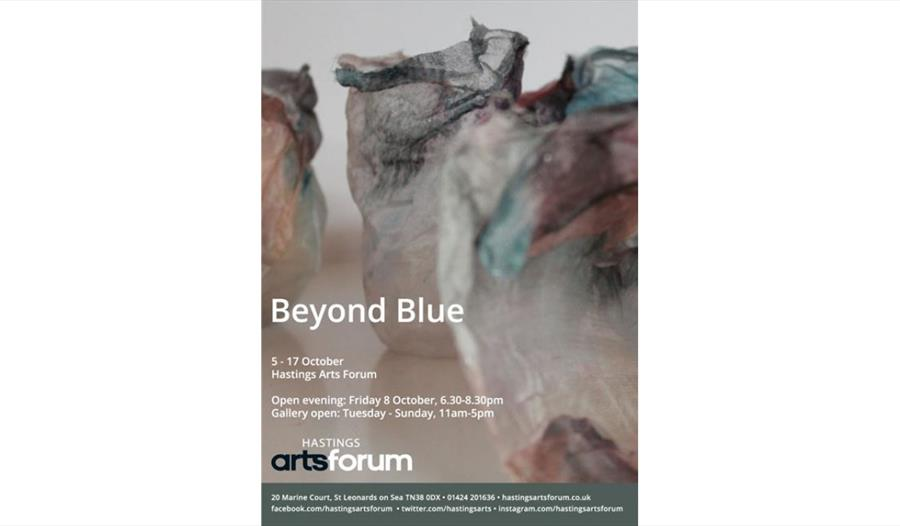 a poster for beyond blue at Hastings Arts Forum, poster with details as in listing, abstract art background.