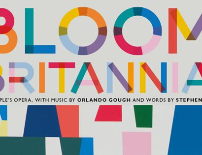 A poster with colour letters, reading Bloom Britannia.