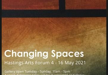 Hastings Arts Forum: Changing Spaces
