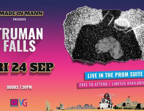 Made in Mann presents Truman Falls