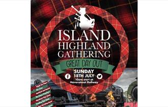 Isle of Wight, Things to Do, Highland Gathering Event, Music, Isle of Wight Steam Railway, promotional poster