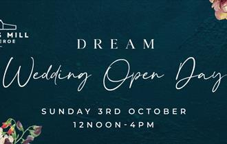 Dream Wedding Open Day