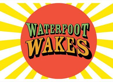 Waterfoot Wakes Festival poster.