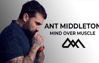 Ant Middleton: Mind Over Muscle