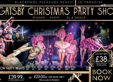 Gatsby Christmas party show Blackpool Pleasure Beach