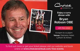 Curry Dinner with Bryan Robson OBE