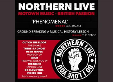 Northern Live poster with quotes such as 'Phenomenal', BBC Radio.