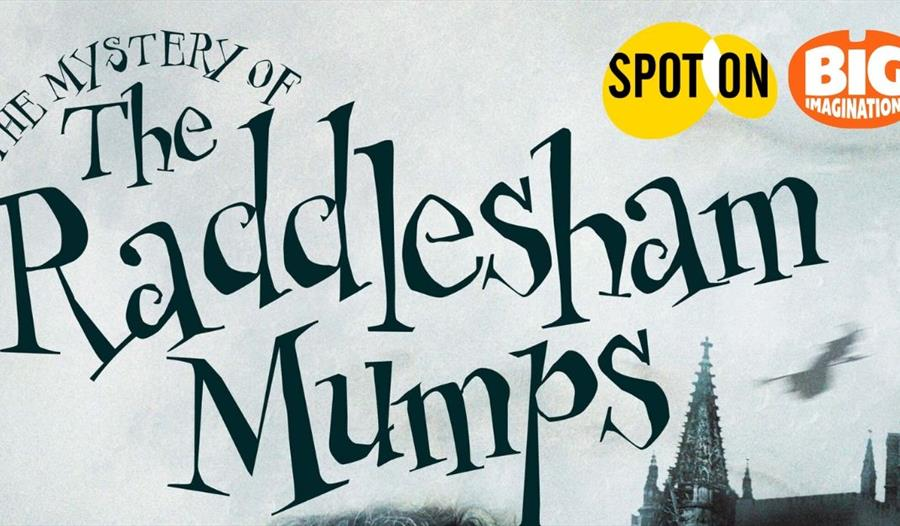 The Mystery Of The Raddlesham Mumps by Murray Lachlan Young