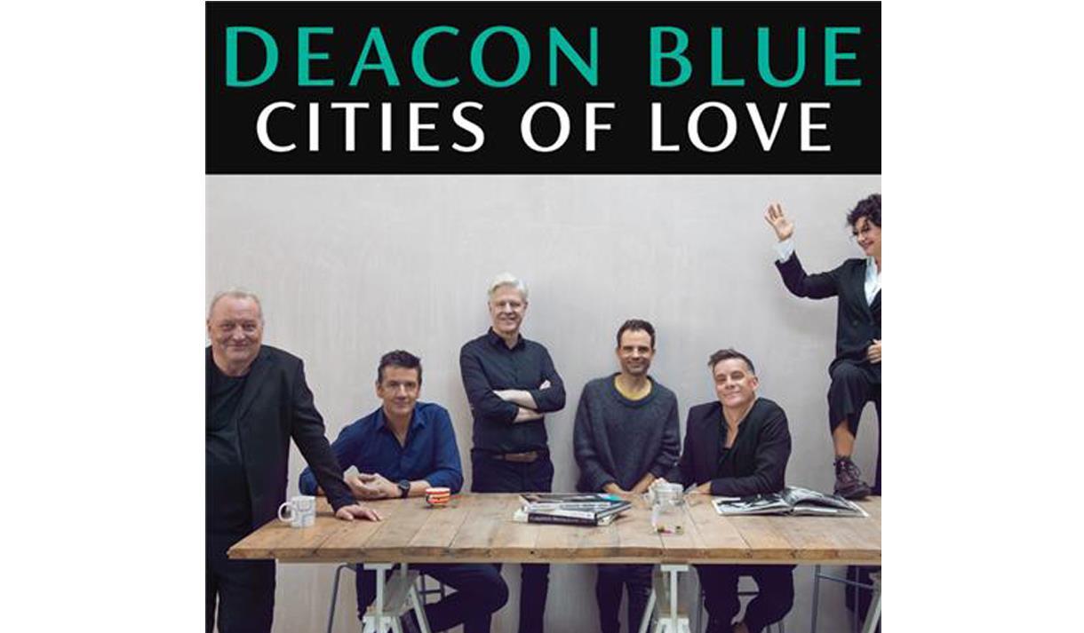 Deacon Blue - Cities Of Love UK Tour