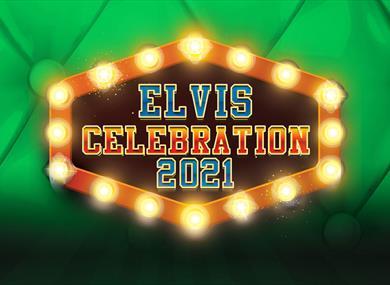 Elvis Celebration 2021