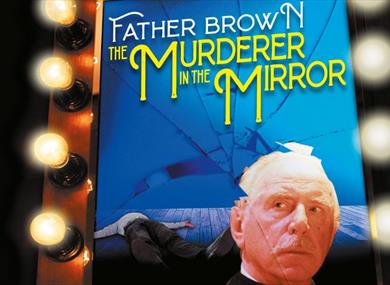 Father Brown The Murderer In The Mirror