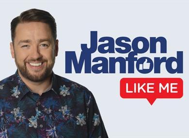 Jason Manford: Like Me 2022