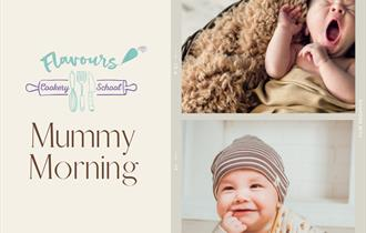 Mummy Morning, Flavours cookery school