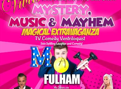 Max Fulham's Mystery, Music & Mayhem Magical Extravaganza poster