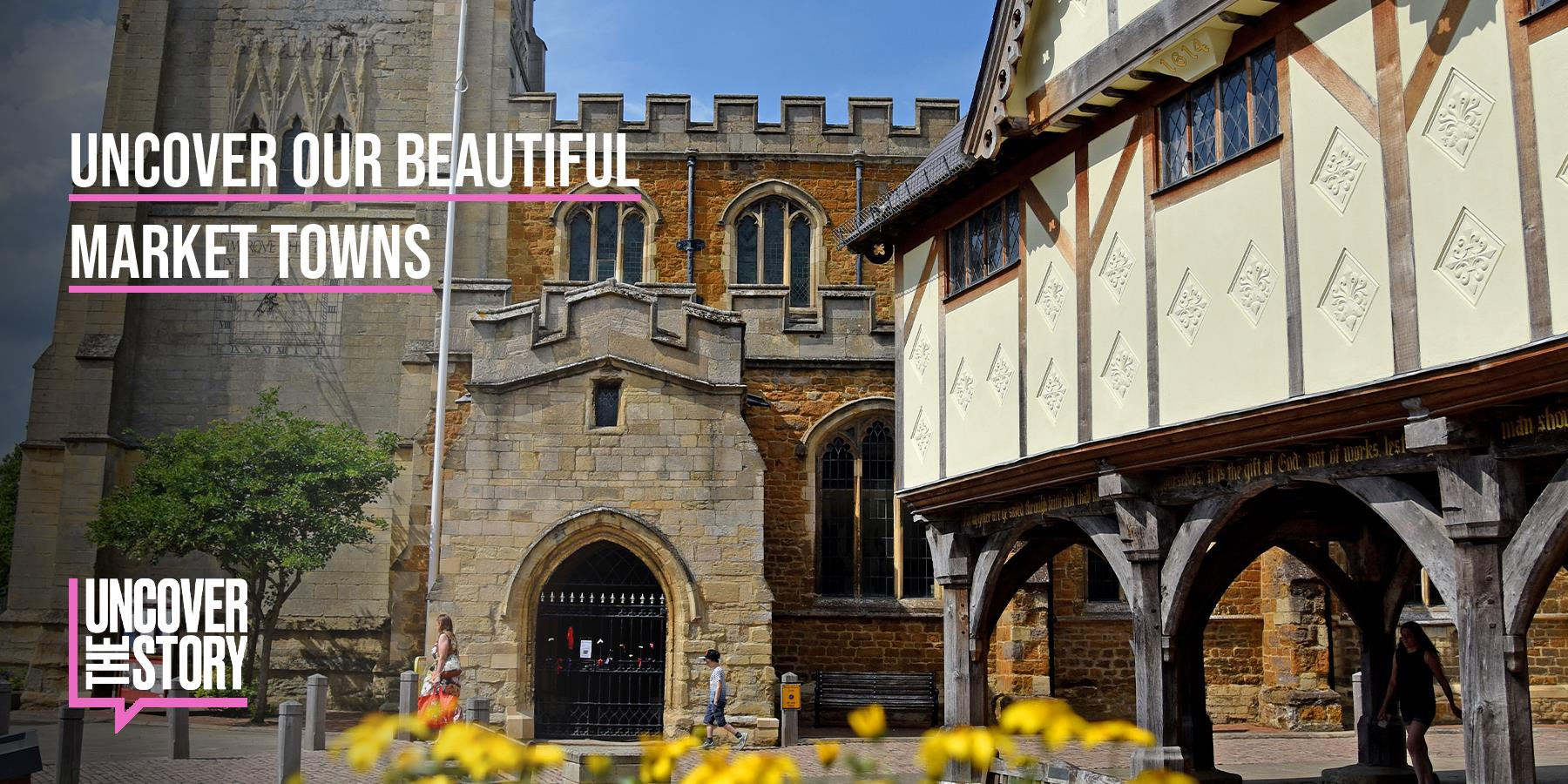 Uncover our Beautiful Market Towns HEADER IMAGE