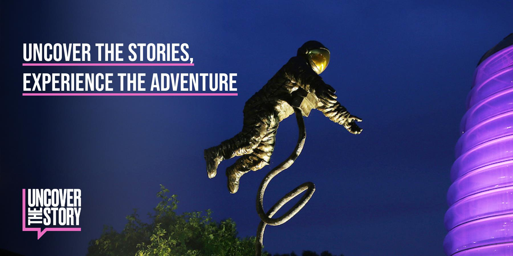 Uncover the Stories, Experience the Adventure HEADER IMAGE