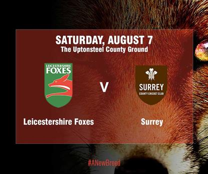 Leicestershire Foxes v Surrey