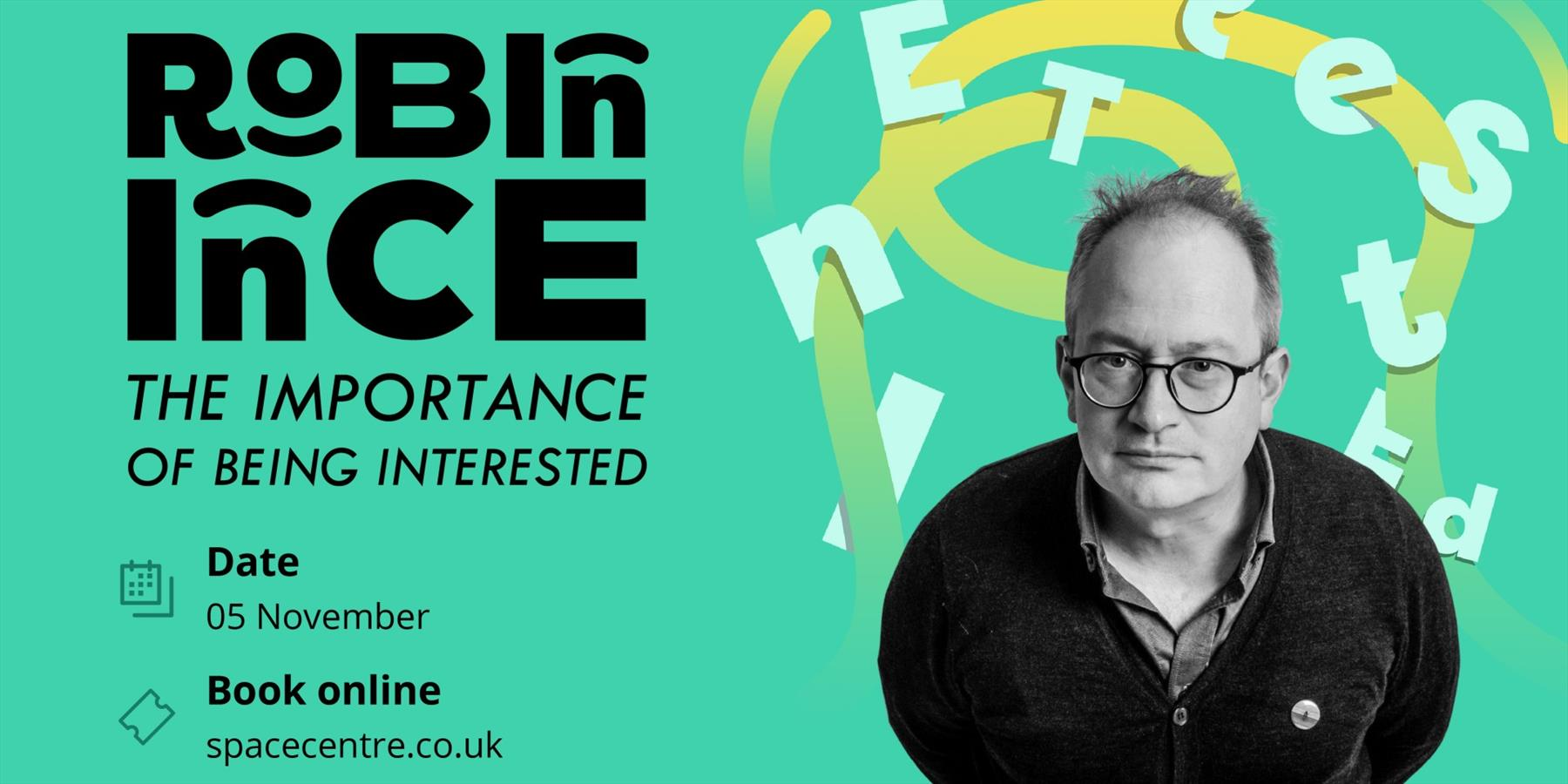 Robin Ince The Importance of being interested