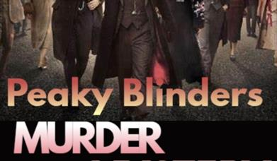 Peaky Blinders Murder Mystery Dinner and Show