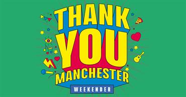 Thank You Manchester Weekender (14 Aug 2021 - 15 Aug 2021)