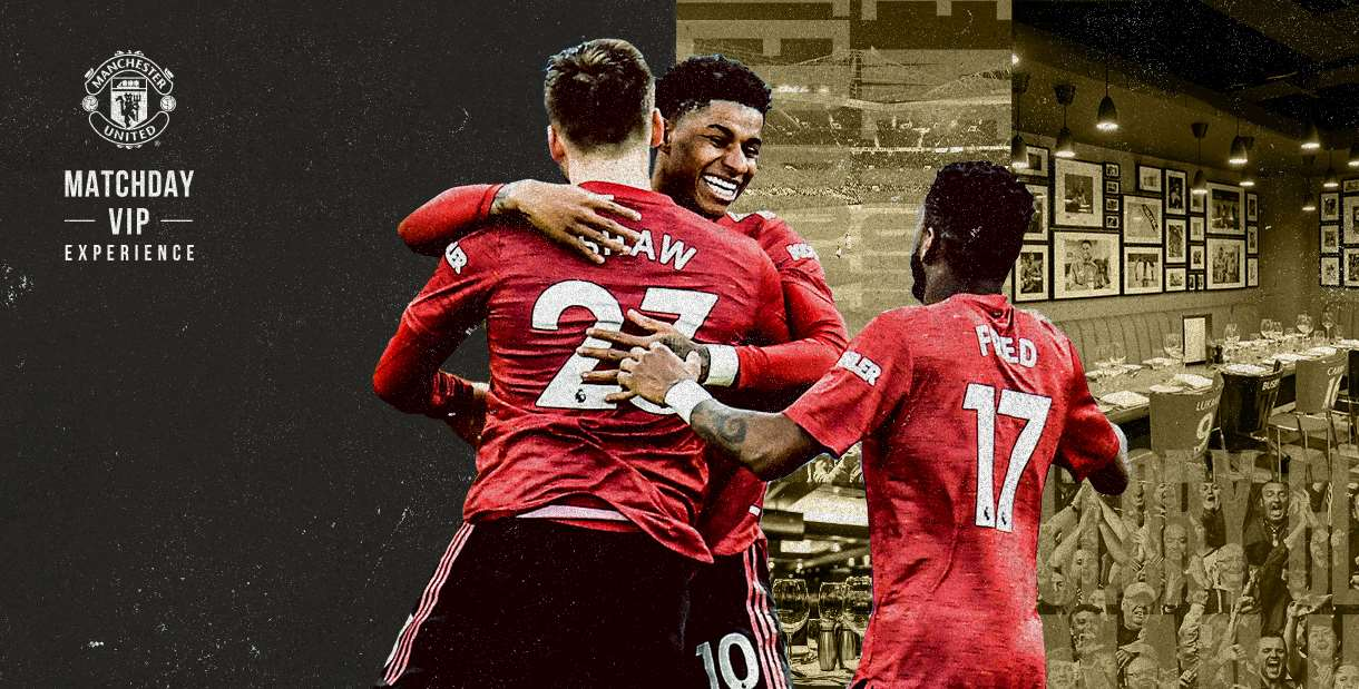 Matchday VIP Experiences at Manchester United Football Club